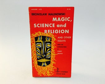 Vintage Occult Book Magic, Science and Religion and Other Essays by Bronislaw Malinowski 1954 Paperback