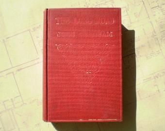 The Long Road - 1913 - by John Oxenham - Antique Novel