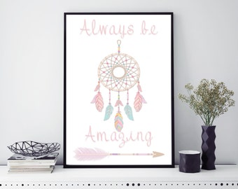 Always be amazing Digital Print, Printable art, 8 x 10 Print, home decor, gallery wall art, wall art, home decor, wall decor