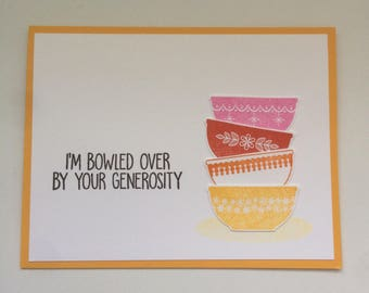 Bowled over by your generosity card