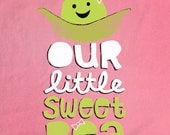 Our Little Sweet Pea Toddler Shirt/Onesie