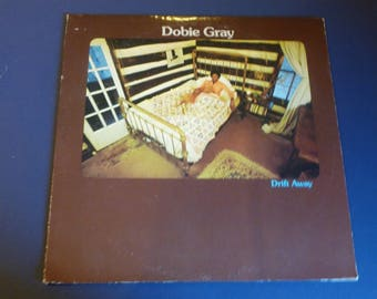 Dobie Gray Drift Away Vinyl Record LP DL 75397 Decca Label MCA Records 1973