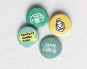 button pin, button badge set : happy camper, lantern, campers gonna camp, camping buttons