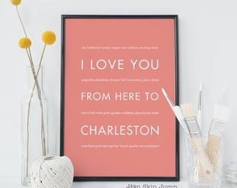 Charleston SC Art Print, Southern Decor, Charleston Gift, I Love You From Here To Charleston, Shown in coral