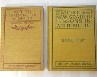 2 Antique School Books,  ARITHMETIC, 1904, 1909
