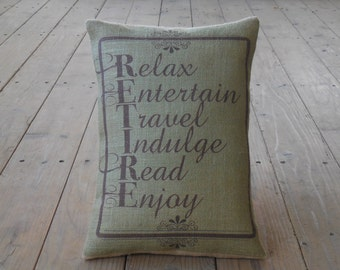 Retire Burlap Pillow, Retirement Gift, INSERT INCLUDED