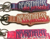 Nevertheless She Persisted keychain / marine vinyl
