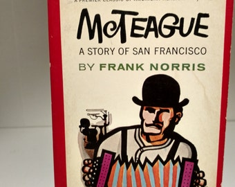 1960 Mcteague a story of San Francisco by Frank Norris