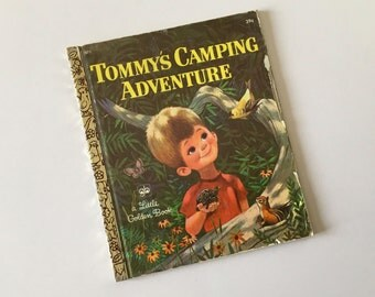 Rare 1972 Tommys Camping Adventure A Little Golden Book