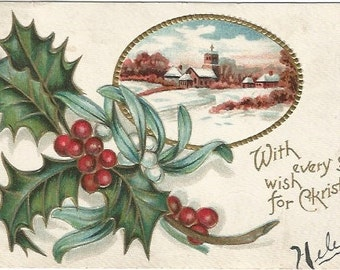 Tranquil Church Scene Winter Landscape Steeple towering over Cottages Vintage Postcard Mistletoe & Holly Christmas Greetings