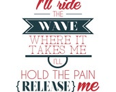 "Pearl Jam ""Release"" Lyric Poster, Typography Art, Typographic Print, Inspirational Quote 8x10"