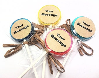 """12 LOLLIPOPS with PERSONALIZED KRAFT Labels and Raffia Ribbon,Wedding Favors, Corporate Events,50+ Flavors to Choose From,""""Your Message"""""""