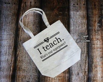Teacher Tote Bag/ Tote Bag/Personalize/ Teacher Gift/ Custom tote bag/ Grocery Tote/ Project Bag/ Shopping Bag/ Canvas Tote/ Eco Friendly