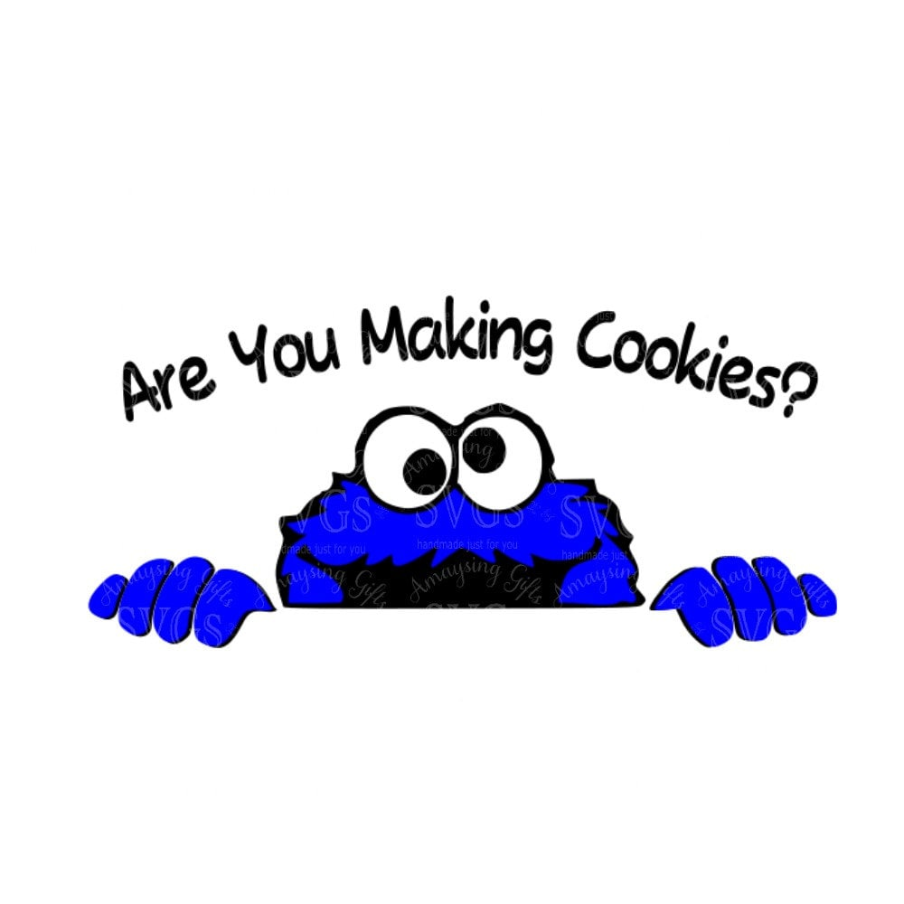 SVG Cookie Monster Are You Making Cookies DXF