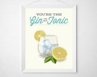 Gin Bar Print - You're the gin to my tonic - Poster yellow aqua funny pun fruit citrus fresh drinking drink cocktail bartender art decor
