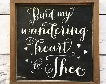 "Distressed Wood Sign - ""Bind My Wandering Heart to Thee"" - Rustic Christian Home Decor - Winnie the Poo"