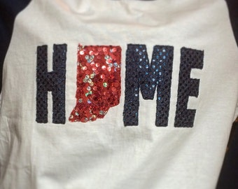Indiana is HOME Raglan Sleeve Shirt • Applique • 3D Sequin • Sparkle • Bling
