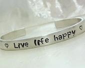 Live Life Happy, Friendship Bracelet, Custom Bracelet, Happiness Jewelry, Best Friend, Personalized Love Your Life, Aluminum Jewelry