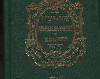 The Handbook of Decorative Needlework  (reprint)