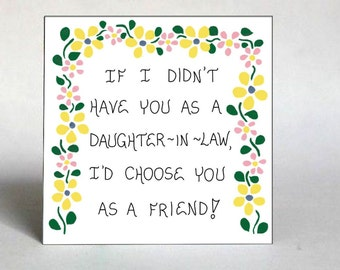 Magnet about Daughter-in-Law, Son's wife, Like a Daughter quote