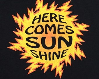 Here Comes Sunshine T-shirt - All Sizes S-3XL