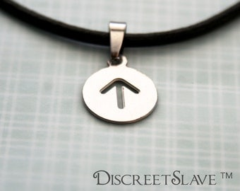 Stainless steel Male slave pendant. Simple Circle and arrow. For slaves, submissives and owned persons in a BDSM relationship