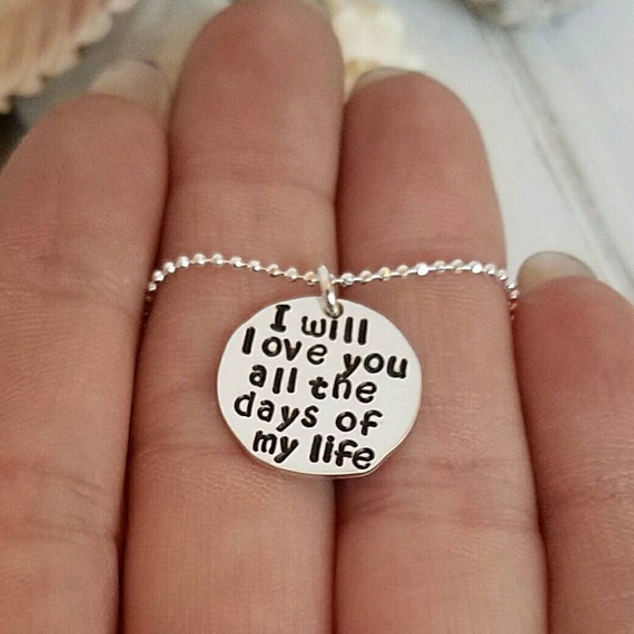 I Will Love You All The Days Of My Life, Children's Necklace, Personalized Daughter Necklace, Sterling Silver Jewelry, I love you Necklace