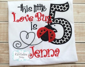 Love bug / Ladybug Birthday shirt