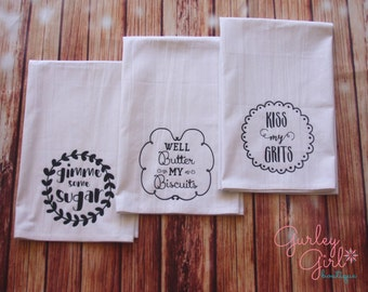 Southern Kitchen Towels, Flour Sack Towels, Funny Towels Trio Set of 3