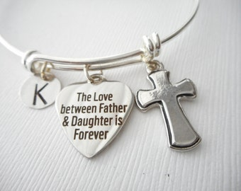 The Love between Father & Daughter is Forever, Cross- Initial Bangle/ Daughter Quote Jewelry, Young Girls Jewelry, bridesmaid