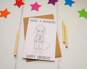 Birthday card for Mums, birthday Card, Colouring In Card, Coloring Card, Superhero Card