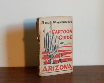 Reg Manning's Cartoon Guide of Arizona, Signed by Manning
