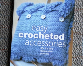 Easy Crocheted Accessories - Crochet Pattern Book by Carol Meldrum