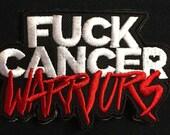 FUCK CANCER WARRIORS embr...