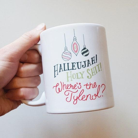 "Handmade Joshua Red Hand Drawn National Lampoon's Christmas Vacation ""Halleujah! Holy Shit! Where's the Tylenol?"" Coffee Mug - Christmas Cup"