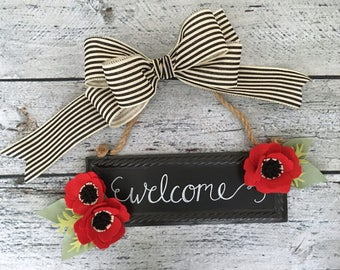Welcome Sign, Metal Chalkboard Sign with Removable Flowers, Red Felt Poppies, Wreath Decorations