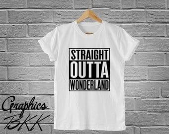 Straight Outta Wonderland Shirt Quote Alice in Wonderland T-Shirt Graphic Unisex T-Shirt tee Alice in Wonderland  shirt (S-XL) Free Shipping