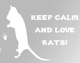 Keep Calm & Love Rats Vinyl Decal