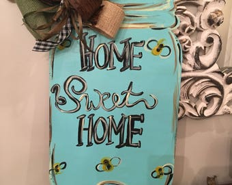 "Mason Jar ""Home Sweet Home"""