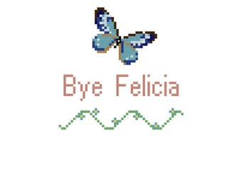 Bye Felicia Cross Stitch Pattern, Digital Download PDF