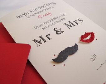 Personalised Moustache and Lips Fiancé/Fiancée Handmade Valentine's Card Last Valentine's Before We Become Mr and Mrs