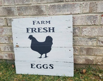 28 by 14 pallet Wood Farm Fresh Eggs/I love chickens/farm sign