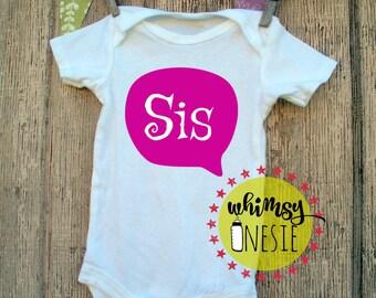 sis onesie Whimsy Onesie little sister big sister newborn photography gender reveal cute baby shower