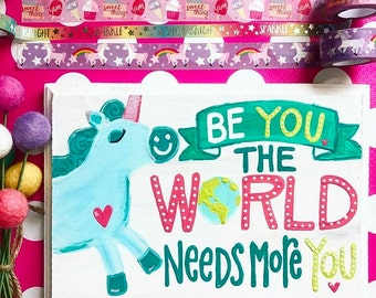 Be YOU Unicorn wooden sign