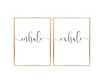INHALE EXHALE - Bedroom Sign - Yoga Sign - Printable Wall Art (2) 18x24 Jpegs - Home Decor, Wall Print, Inspirational Quote, Bedroom Decor