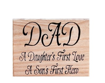 """Wall Decor """" Dad- A Daughter's First Love-A Son's First Hero"""" Cut On Scroll Saw"""