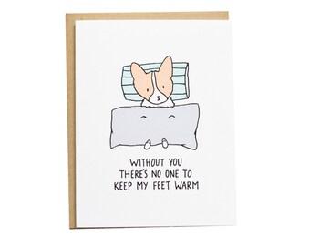 No One to Keep My Feet Warm Card, Corgi Card, Anniversary Card, Long Distance Card, Valentines Card
