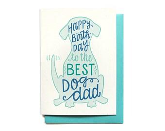 Dog Dad Birthday Card - Dog Birthday - Happy Birthday to the best dog dad - Birthday card from the dog - BD40