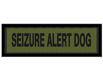 Seizure alert dog  Patch  (2) with Velcro Back. Each is 2 inches by 6 inches. Plus Fast and free shipping