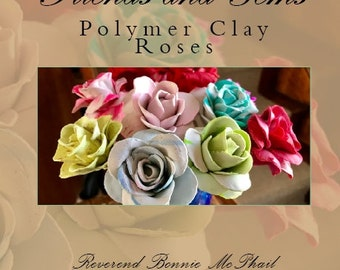 Friends and Gems - Polymer Clay Roses